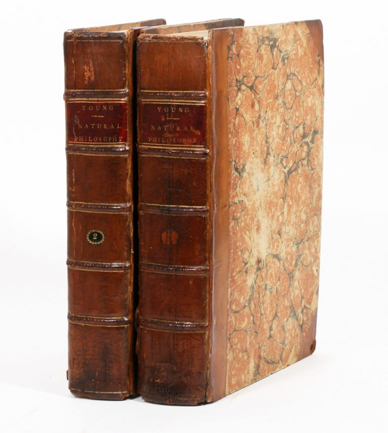 A Course of Lectures on Natural Philosophy and the Mechanical Arts. THOMAS YOUNG.